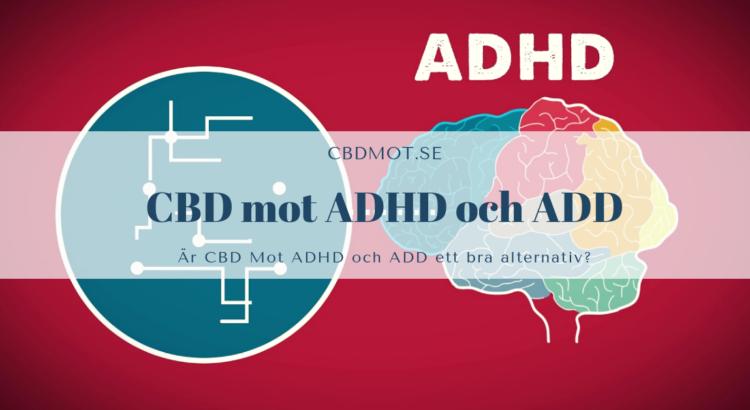 CBD mot ADHD och ADD